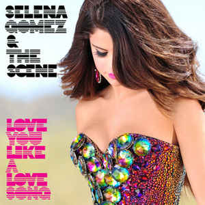 Love You Like a Love Song – 2011